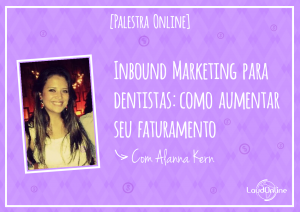 [Palestra] Inbound Marketing para Dentistas
