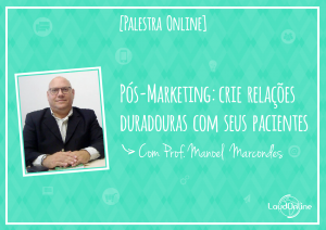 [Palestra] Pós-marketing na Odontologia